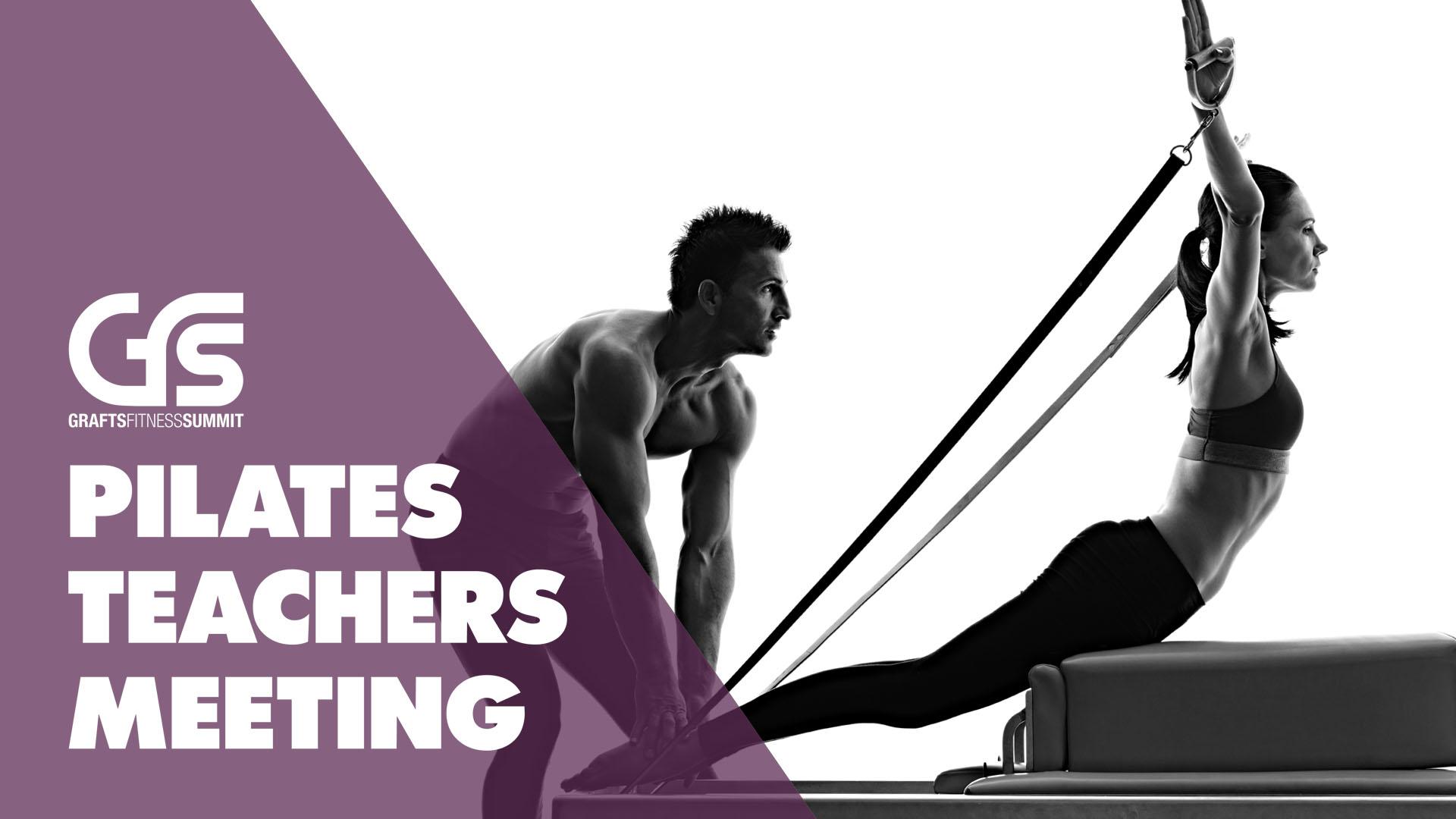 6th GRAFTS Fitness Summit - Pilates Teachers Meeting banner