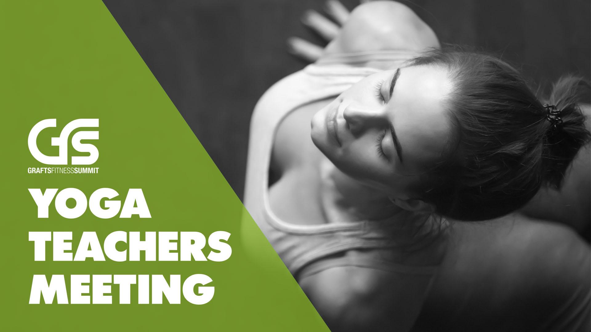 6th GRAFTS Fitness Summit - Yoga Teachers Meeting banner