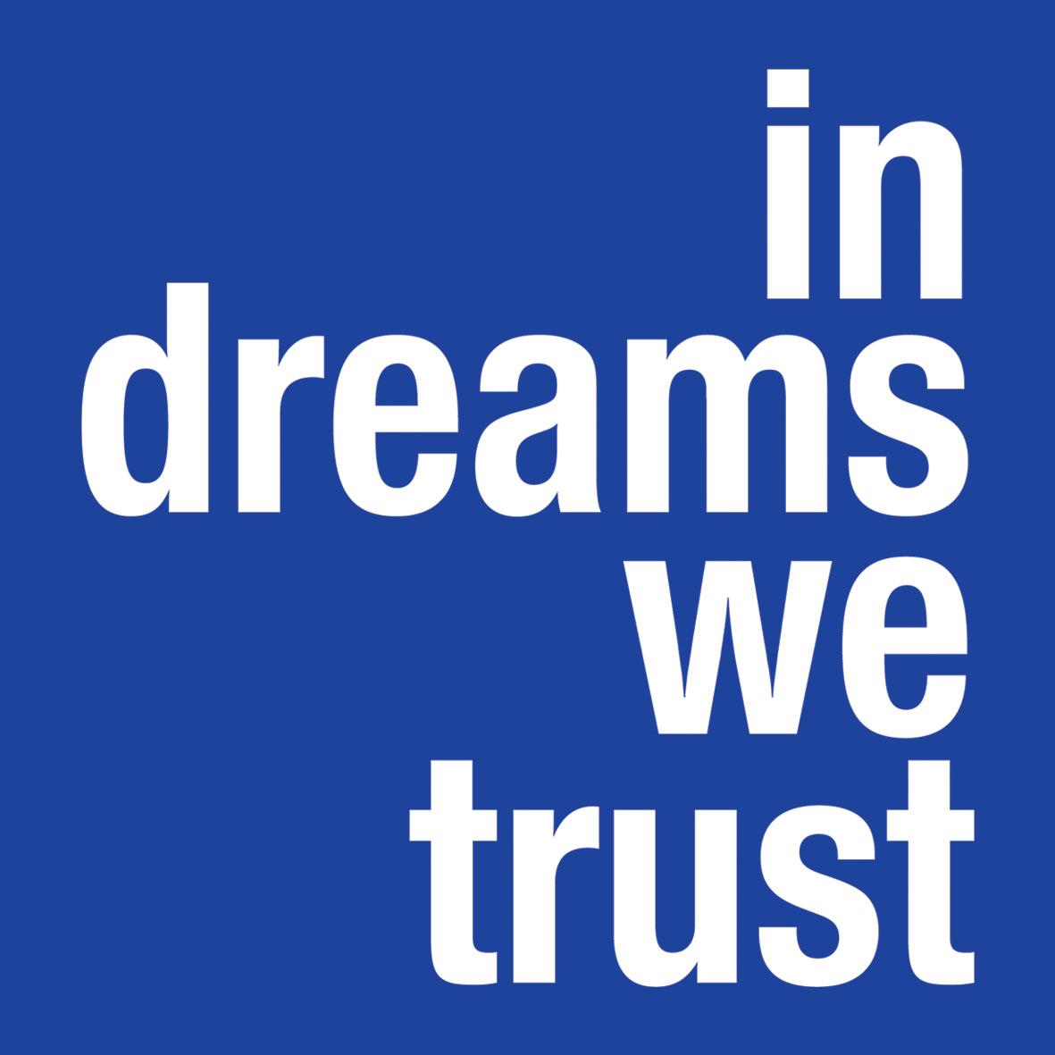 In dreams we trust