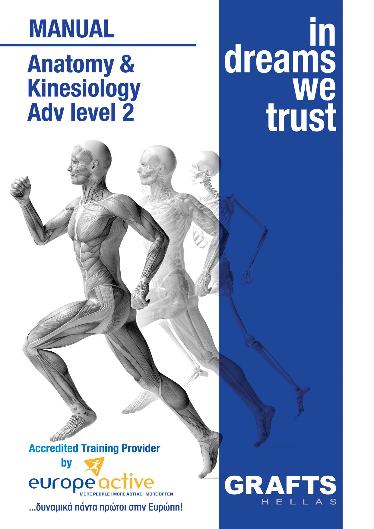 Grafts Hellas manual - Anatomy and Kinesiology - Adv Level 2