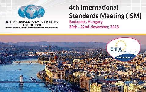 4th International Standards Meeting in Fitness, Budapest 2013